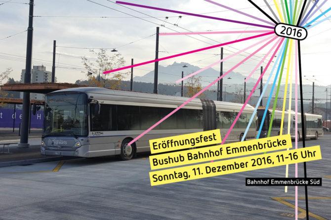 Eröffnungsfest Bushub Bahnhof Emmenbrücke